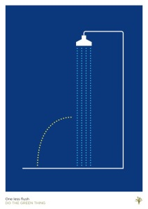One Less Flush by Nitesh Nagrath and Lizzie Reid http://dothegreenthing.com/posters/one-less-flush-by-nitesh-nagrath-and-lizzie-reid/